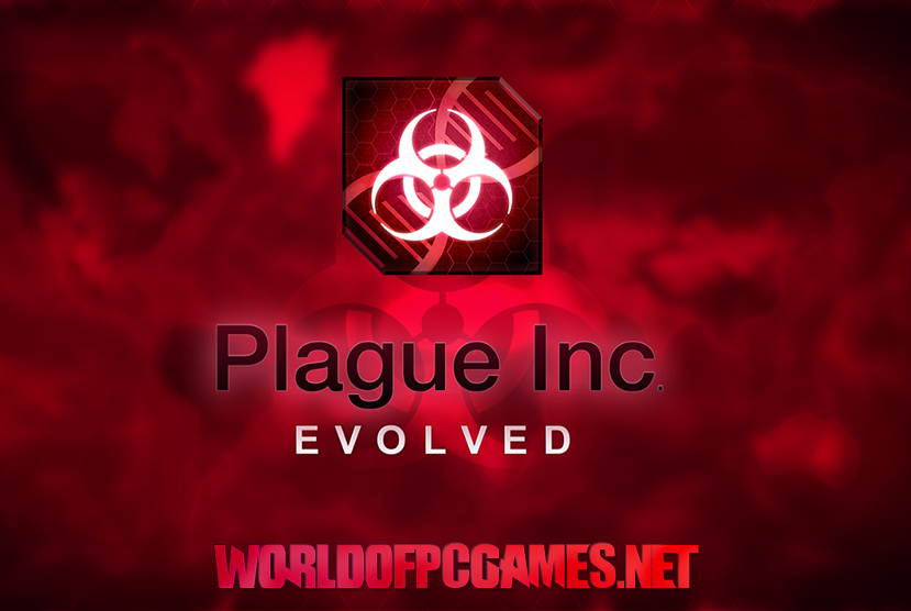 Plague Inc Evolved Latest Download Free Full Version